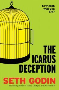 The Icarus Deception by Seth Godin